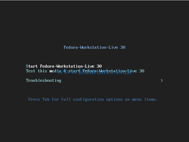 Select Start Fedora-Workstation-Live 30