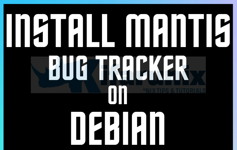 Install Mantis Bug Tracker on Debian 10