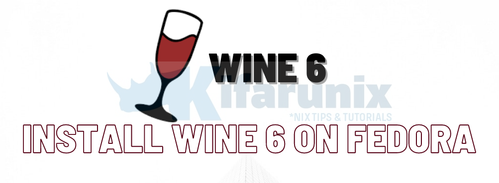 Install Wine 6 on Fedora 33